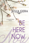 Book review: Be Here Now ~ Julia Goda
