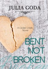 Book review: Bent Not Broken ~ Julia Goda