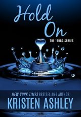 Book review: Hold On ~ Kristen Ashley