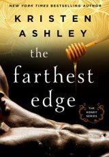 Release day launch: The Farthest Edge ~ Kristen Ashley