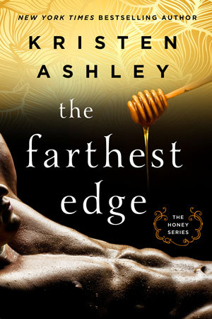 The Farthest Edge by Kristen Ashley