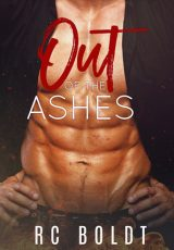 Book review: Out of the Ashes ~ RC Boldt