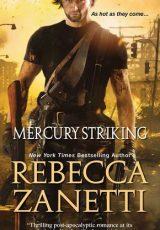 Book review: Mercury Striking ~ Rebecca Zanetti