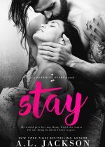 Excerpt reveal: Stay ~ A.L. Jackson
