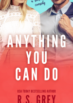 Release blitz: Anything You Can Do ~ R.S. Grey
