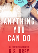 Cover reveal: Anything You Can Do ~ R.S. Grey