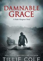Cover reveal: Damnable Grace ~ Tillie Cole