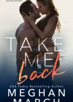 Cover reveal: Take Me Back ~ Meghan March