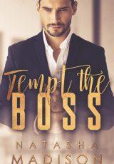 Excerpt reveal: Tempt the Boss ~ Natasha Madison