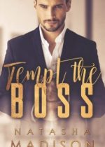 Cover reveal: Tempt the Boss ~ Natasha Madison