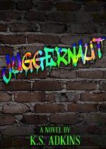 Book review: Juggernaut ~ K.S. Adkins