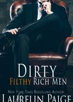 Excerpt reveal: Dirty Filthy Rich Men ~ Laurelin Paige