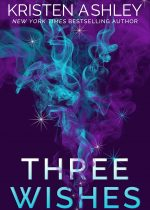 Release Day Launch: Three Wishes ~ Kristen Ashley
