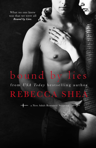 Bound by Lies by Rebecca Shea