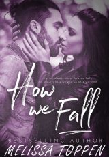 Release blitz: How We Fall ~ Melissa Toppen