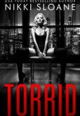 Cover reveal: Torrid ~ Nikki Sloane