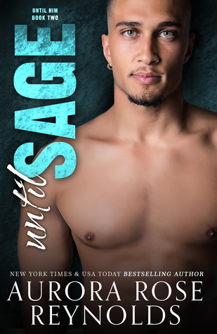Until Sage by Aurora Rose Reynolds