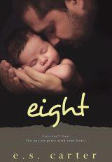 Book review: Eight ~ E.S. Carter