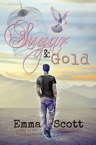 Sugar & Gold by Emma Scott