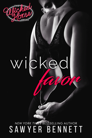 Wicked Favor by Sawyer Bennett