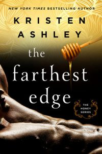 Book review + excerpt: The Farthest Edge ~ Kristen Ashley