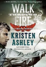 Book review: Walk Through Fire ~ Kristen Ashley