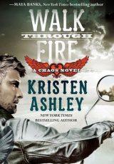 Book review: Walk Through Fire ~ Kristen Ashley