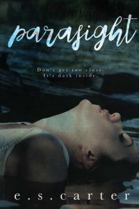 Book review: Parasight ~ E.S. Carter