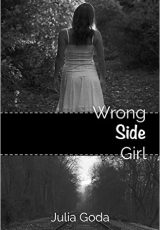 Book review: Wrong Side Girl ~ Julia Goda