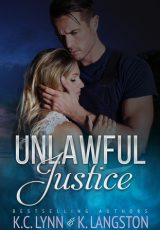 Book review: Unlawful Justice ~ K. Langston & K.C. Lynn