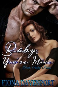 Book review: Baby, You're Mine ~ Fiona Davenport