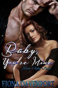 Book review: Baby, You're Mine ~ Fiona Davenport