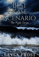 Book review: Best Kase Scenario ~ Layla Frost