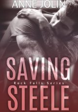 Book review: Saving Steele ~ Anne Jolin