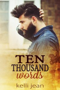Book review: Ten Thousand Words ~ Kelli Jean