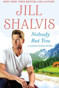 Book review: Nobody But You ~ Jill Shalvis