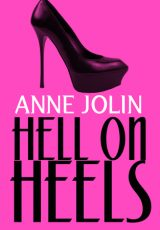 Book review: Hell On Heels ~ Anne Jolin