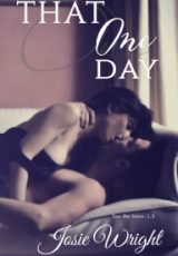 Cover reveal: That One Day ~ Josie Wright