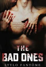 Book review + Excerpt: The Bad Ones ~ Stylo Fantôme