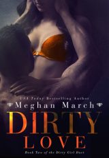 Book review + excerpt: Dirty Love ~ Meghan March