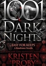 Book review + excerpt: Easy For Keeps ~ Kristen Proby