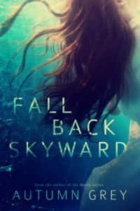 Book review: Fall Back Skyward ~ Autumn Grey