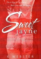 Book review: Sweet Jayne ~ K. Webster