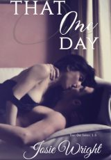 Book review: That One Day ~ Josie Wright
