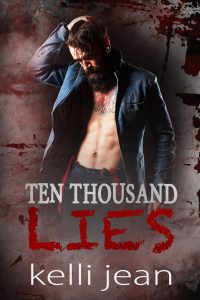 Book review: Ten Thousand Lies ~ Kelli Jean