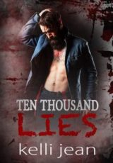 Cover reveal: Ten Thousand Lies ~ Kelli Jean