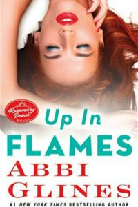 Book review: Up In Flames ~ Abbi Glines