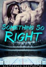 Cover reveal: Something So Right ~ Natasha Madison