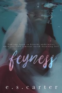 Book review: Feyness ~ E.S. Carter