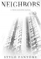 Book review + excerpt: Neighbors ~ Stylo Fantôme
